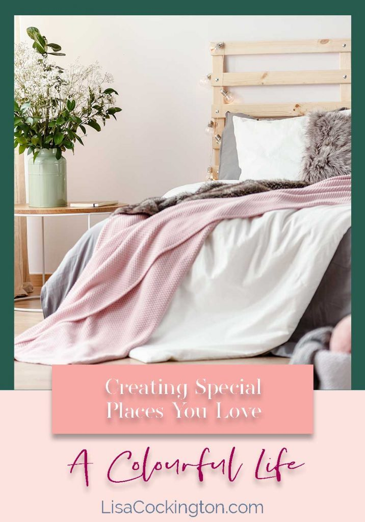 Creating Special Places You Love